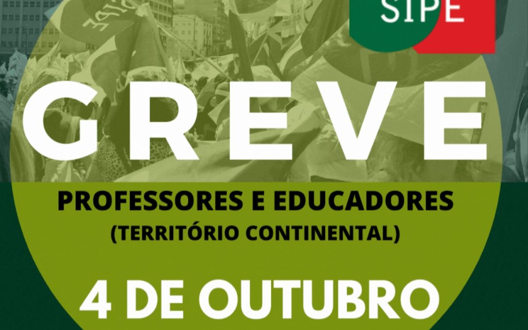 4 de Outubro: Greve de Professores e Educadores