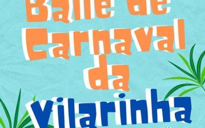 Baile de Carnaval da Vilarinha 2020